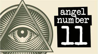 Numerology Secrets Of Angel Number 11!