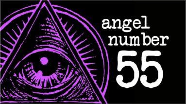 Numerology Secrets Of Angel Number 55!
