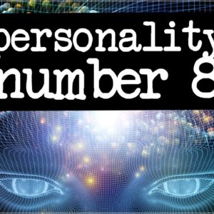 Numerology Secrets Of Personality Number 8!